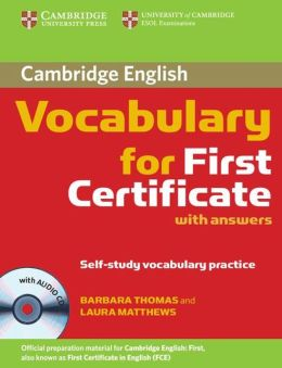 Cambridge Vocabulary for First Certificate with Answers and Audio CD