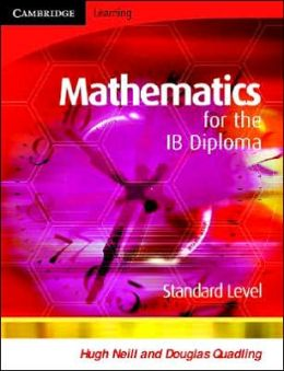 Mathematics for the IB Diploma Standard Level