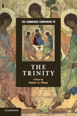 The Cambridge Companion to the Trinity