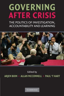 Governing after Crisis: The Politics of Investigation, Accountability, and Learning