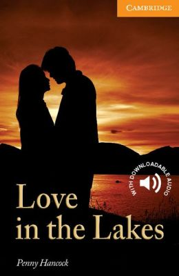 Love in the Lakes: Level 4 Intermediate