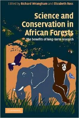 Science and Conservation in African Forests: The Benefits of Long-Term Research