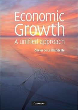 Economic Growth: A Unified Approach