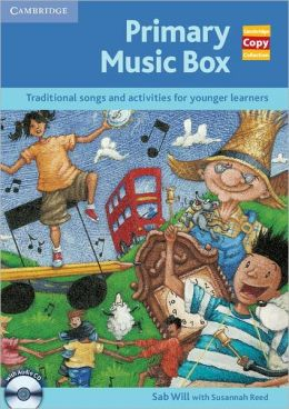 Primary Music Box with Audio CD: Traditional Songs and Activities for Younger Learners