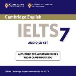 Cambridge IELTS 7 Audio CDs (2): Examination Papers from University of Cambridge ESOL Examinations