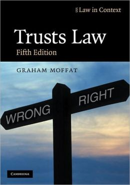 Trusts Law: Text and Materials