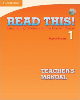 Read This! Level 1 Teacher's Manual with Audio CD: Fascinating Stories from the Content Areas
