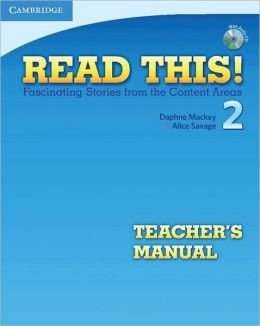 Read This! Level 2 Teacher's Manual with Audio CD: Fascinating Stories from the Content Areas