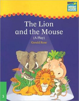 The Lion and the Mouse; A Play (Cambridge Storybooks Series)