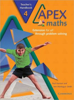 Apex Maths 4 Teacher's Handbook: Extension for all through Problem Solving