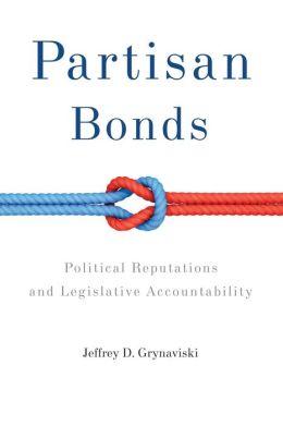 Partisan Bonds: Political Reputations and Legislative Accountability