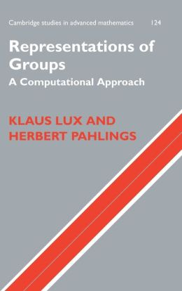Representations of Groups: A Computational Approach