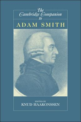 The Cambridge Companion to Adam Smith