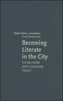 Becoming Literate in the City: The Baltimore Early Childhood Project