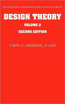 Design Theory, Volume 2