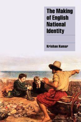 The Making of English National Identity