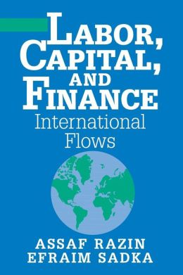 Labor, Capital, and Finance: International Flows