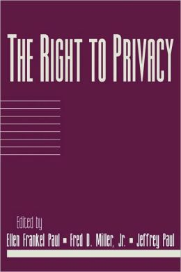 The Right to Privacy: Volume 17, Part 2