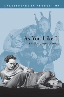 As You Like It (Shakespeare in Production Series)