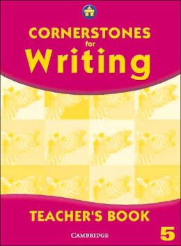Cornerstones for Writing Year 5 Teacher's Book