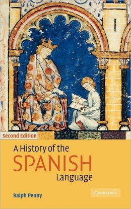 A History of the Spanish Language