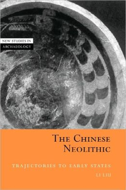 The Chinese Neolithic: Trajectories to Early States