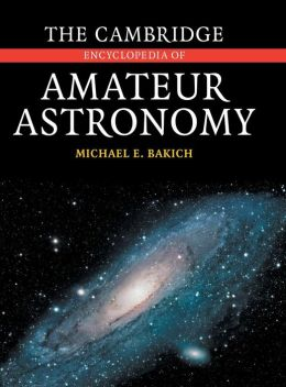 The Cambridge Encyclopedia of Amateur Astronomy