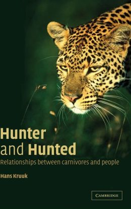 Hunter and Hunted: Relationships between Carnivores and People