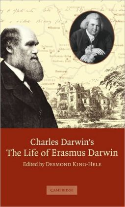 Charles Darwin's The Life of Erasmus Darwin