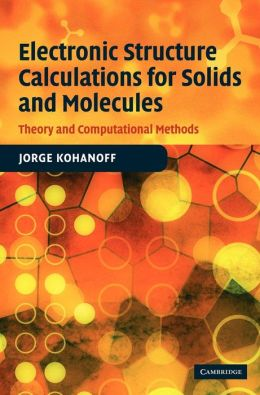 Electronic Structure Calculations for Solids and Molecules: Theory and Computational Methods