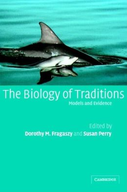 The Biology of Traditions: Models and Evidence
