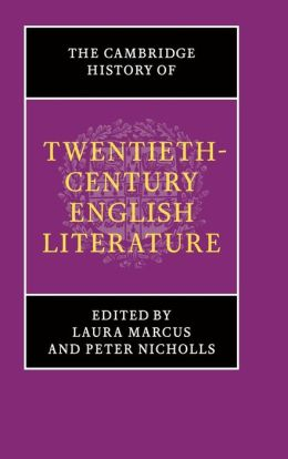 The Cambridge History of Twentieth-Century English Literature