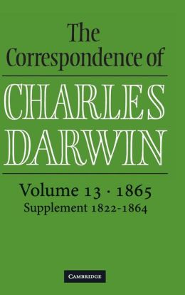The Correspondence of Charles Darwin, Volume 13, 1865