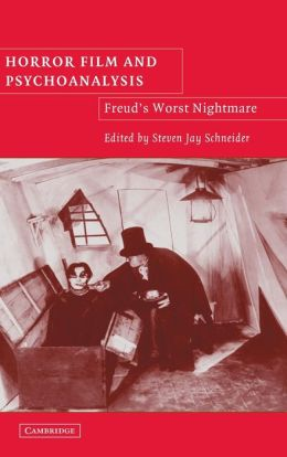 Horror Film and Psychoanalysis: Freud's Worst Nightmare
