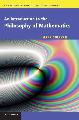 An Introduction to the Philosophy of Mathematics