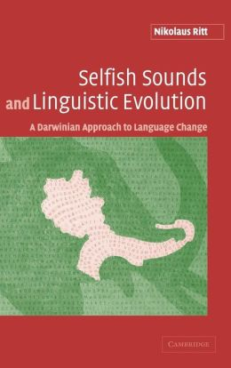 Selfish Sounds and Linguistic Evolution: A Darwinian Approach to Language Change
