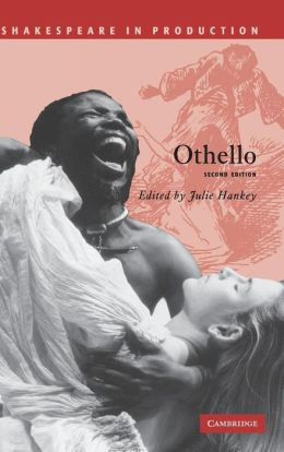Othello (Shakespeare in Production Series)
