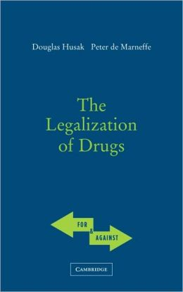 The Legalization of Drugs