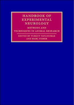 Handbook of Experimental Neurology: Methods and Techniques in Animal Research