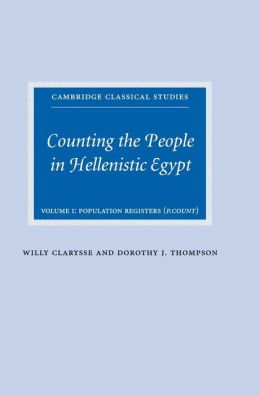 Counting the People in Hellenistic Egypt: Volume 1, Population Registers (P. Count)