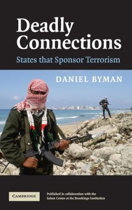 Deadly Connections: States that Sponsor Terrorism