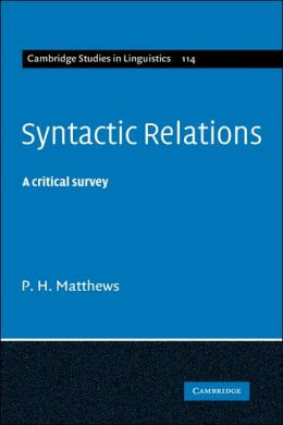 Syntactic Relations: A Critical Survey