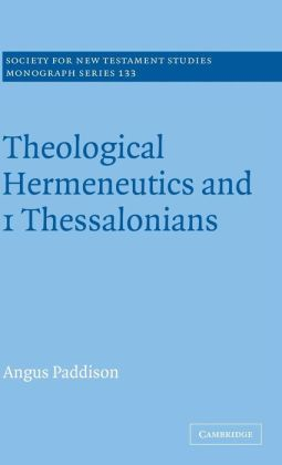 Theological Hermeneutics and 1 Thessalonians