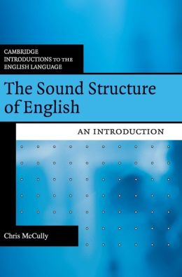 The Sound Structure of English: An Introduction
