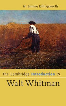 The Cambridge Introduction to Walt Whitman