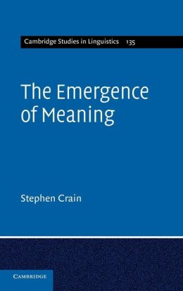 The Emergence of Meaning