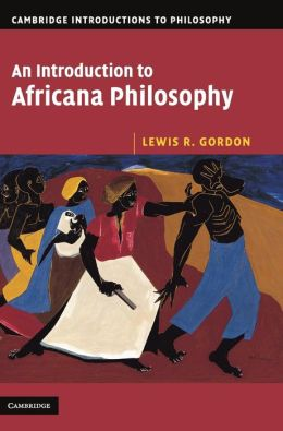 An Introduction to Africana Philosophy