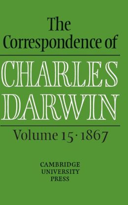 The Correspondence of Charles Darwin: Volume 15, 1867