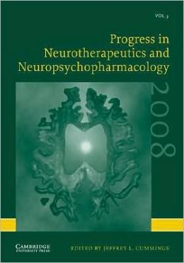 Progress in Neurotherapeutics and Neuropsychopharmacology: Volume 3, 2008
