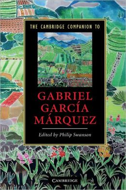 The Cambridge Companion to Gabriel Garcia Marquez